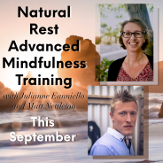 Natural Rest Advanced Mindfulness – A Transformative Experience